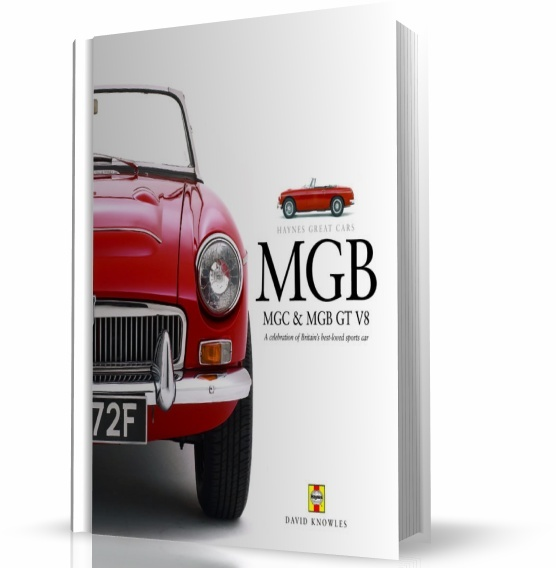MGB, MGC & MGB GT V8: HAYNES GREAT CARS SERIES